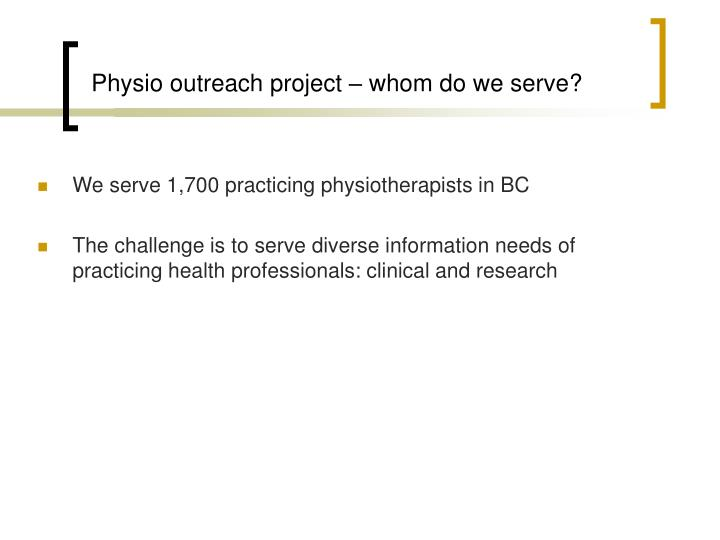 Physio outreach project whom do we serve