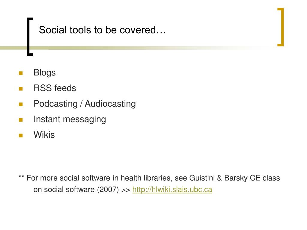 Social tools to be covered…