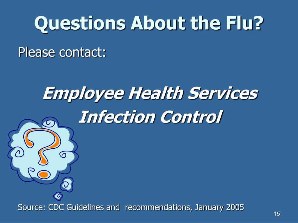 Questions About the Flu?