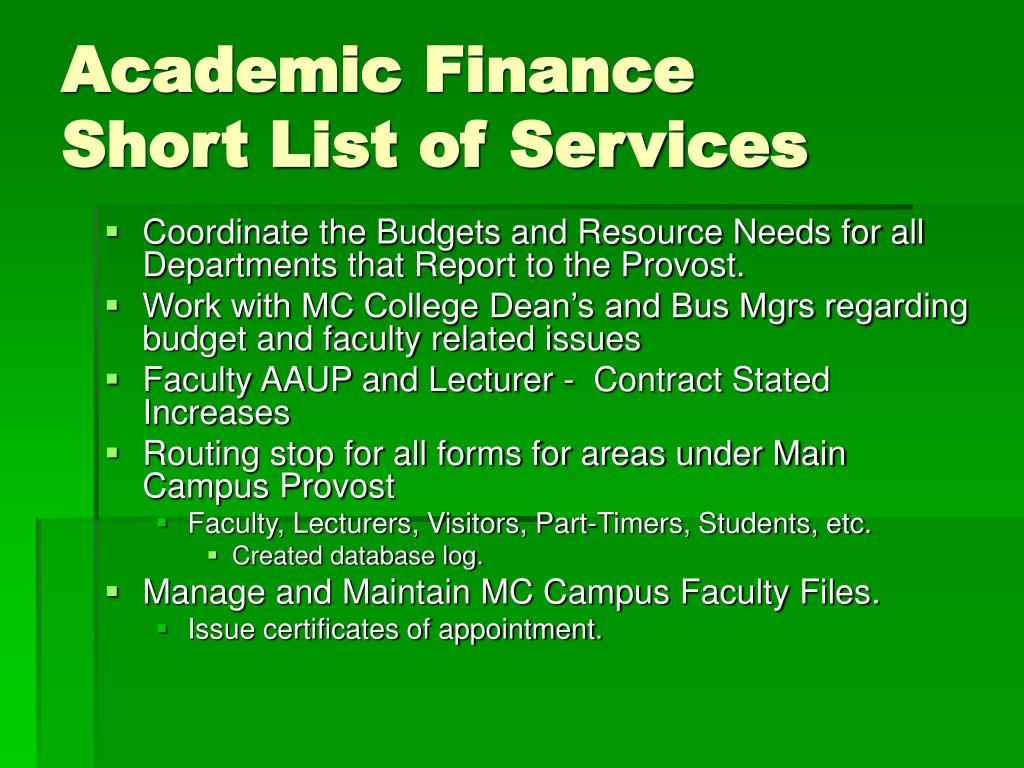 Academic Finance             Short List of Services