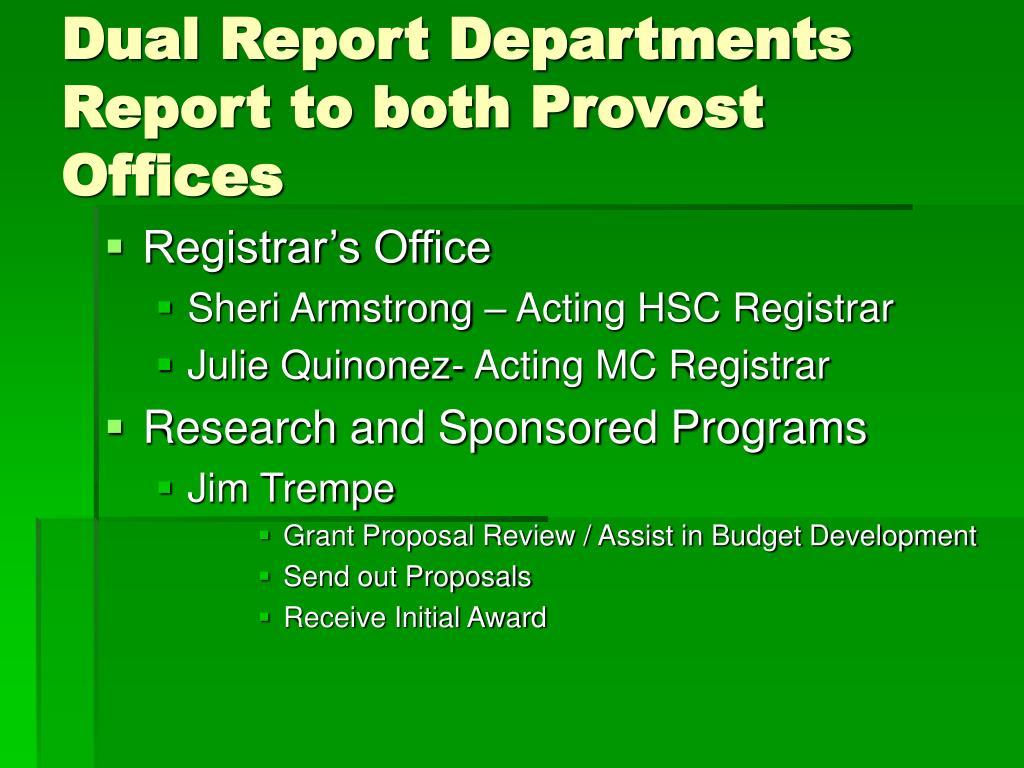 Dual Report Departments