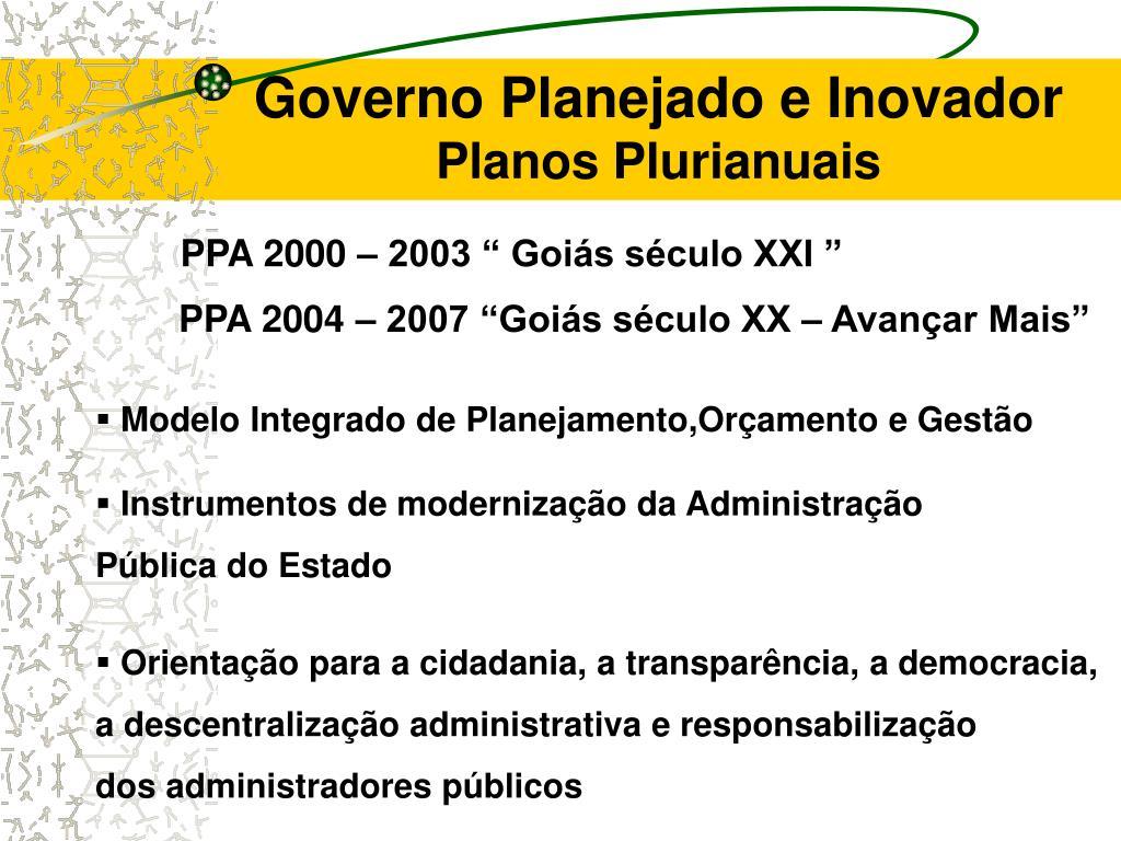 Governo Planejado e Inovador