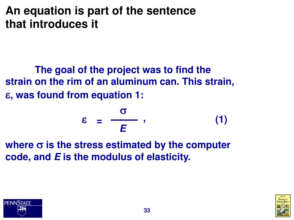An equation is part of the sentence that introduces it