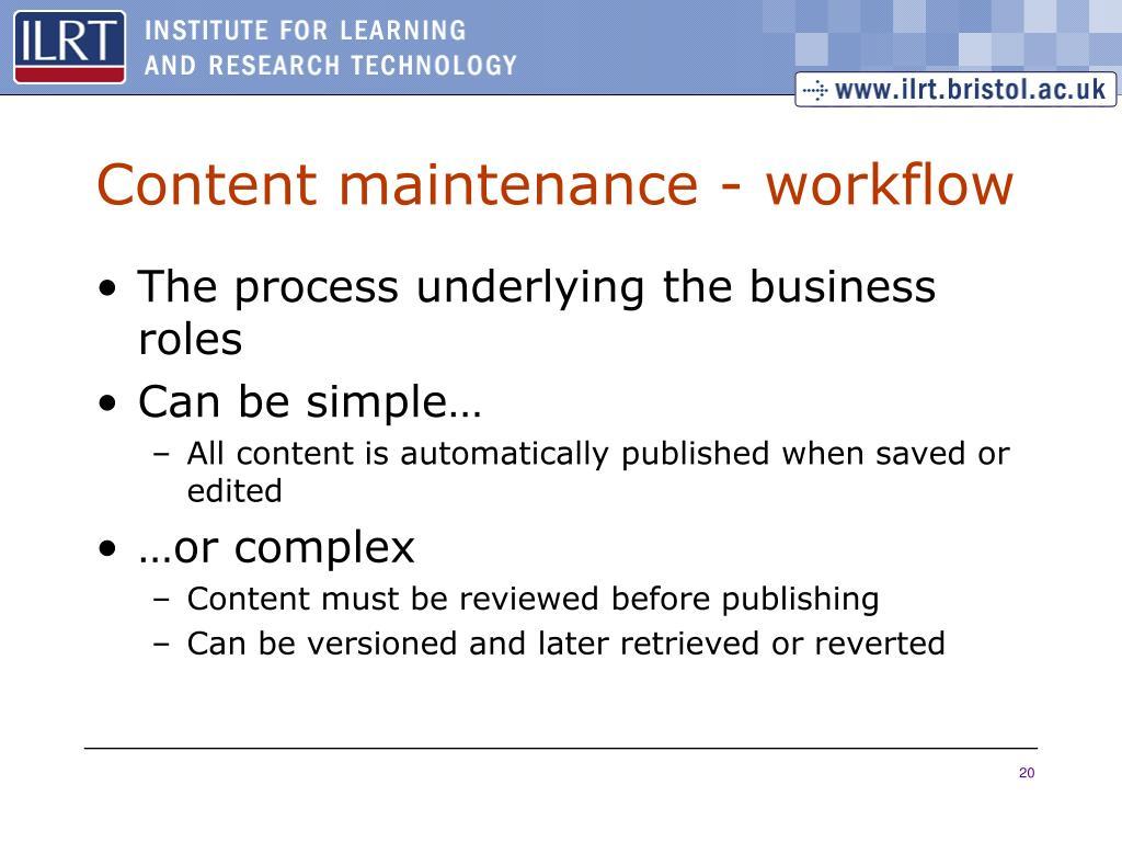 Content maintenance - workflow