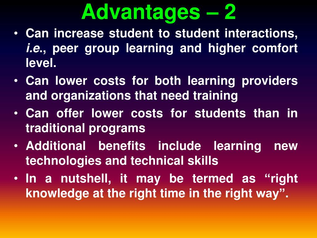 Advantages – 2