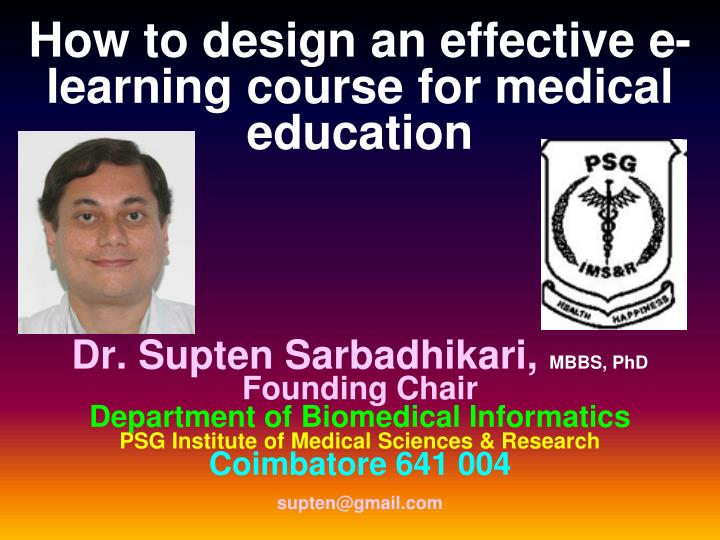 How to design an effective e-learning course for medical education