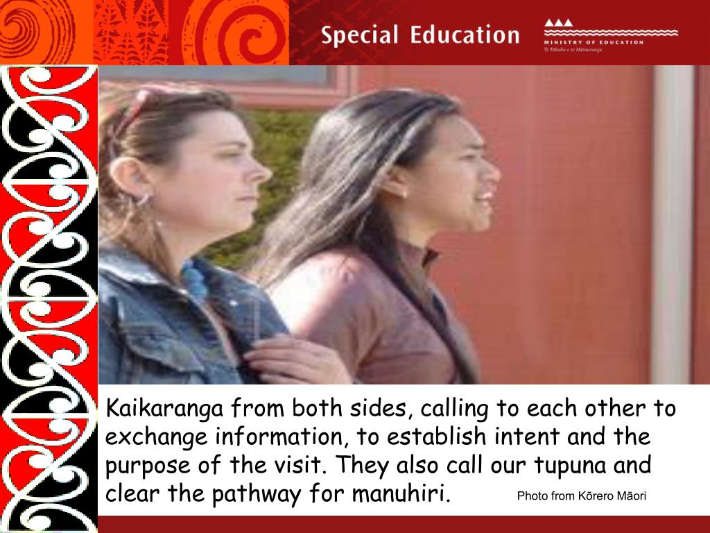 Kaikaranga from both sides, calling to each other to exchange information, to establish intent and the purpose of the visit.