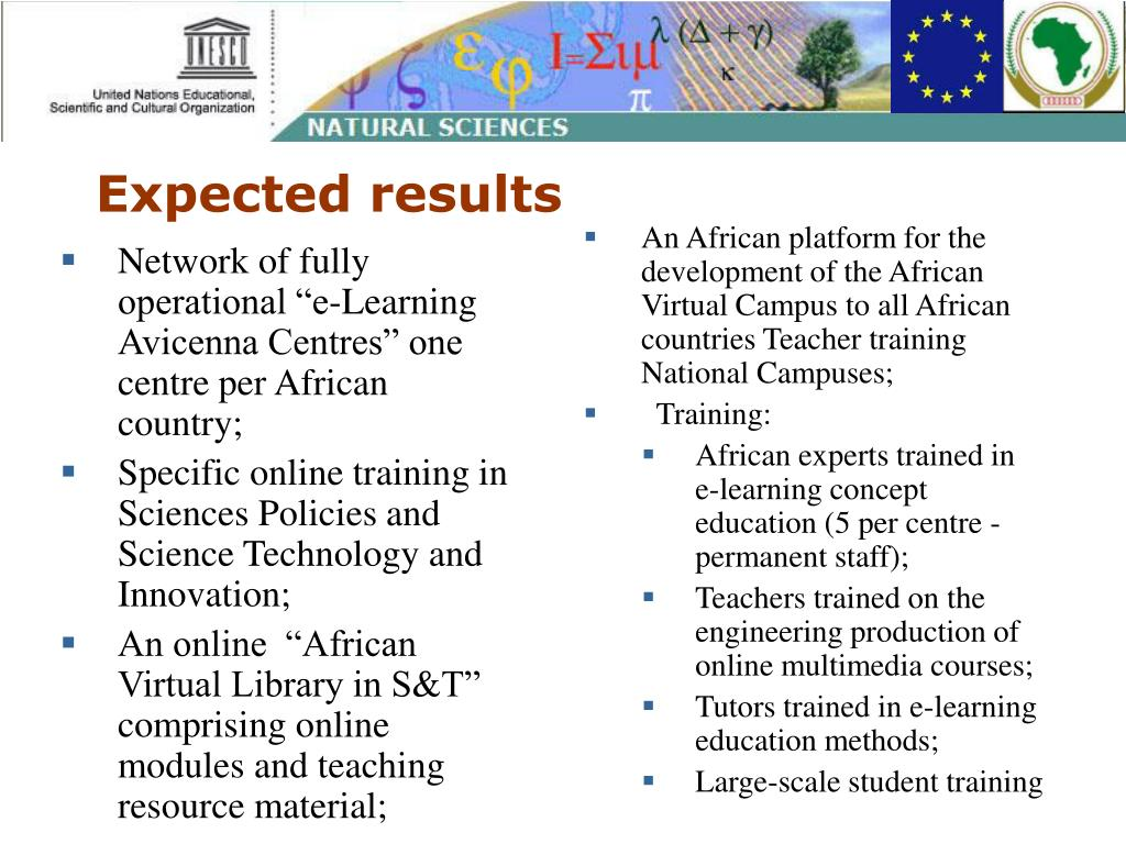"""Network of fully operational """"e-Learning  Avicenna Centres"""" one centre per African country;"""