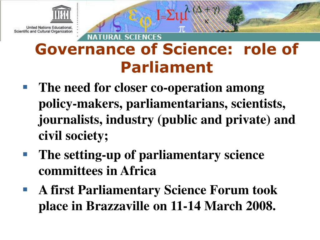 Governance of Science:  role of Parliament