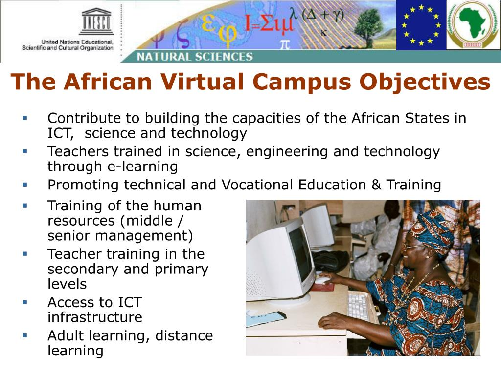 Contribute to building the capacities of the African States in ICT,  science and technology