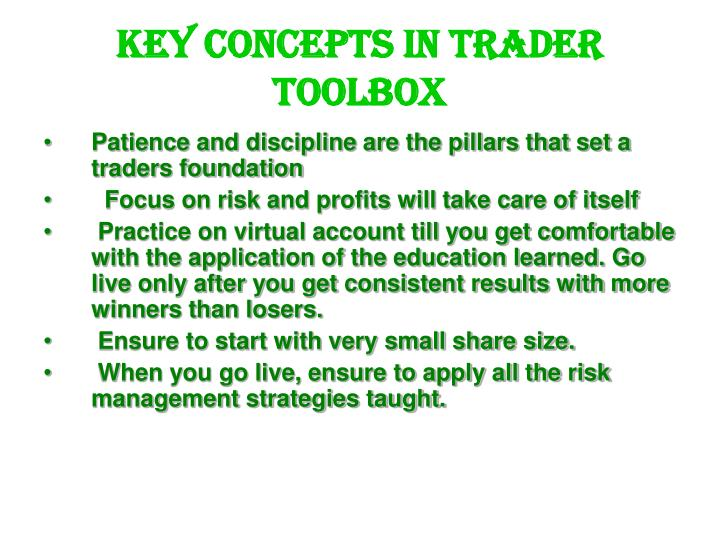 Key concepts in trader toolbox l.jpg