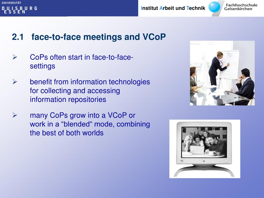 2.1   face-to-face meetings and VCoP