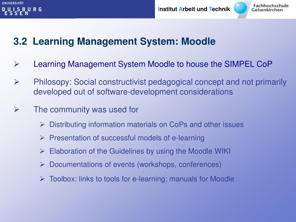3.2  Learning Management System: Moodle