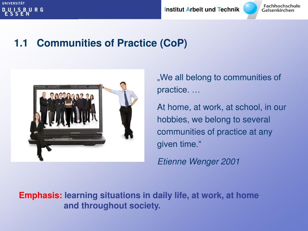 1.1   Communities of Practice (CoP)