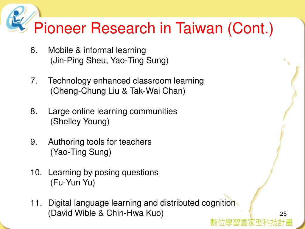 Pioneer Research in Taiwan (Cont.)