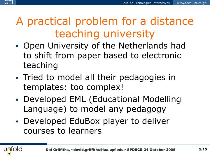A practical problem for a distance teaching university