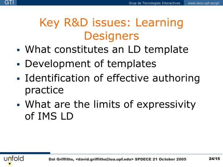 Key R&D issues: