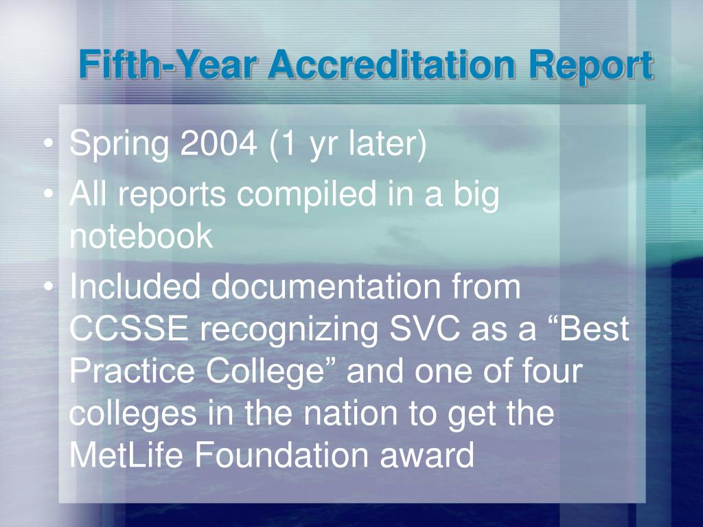 Fifth-Year Accreditation Report