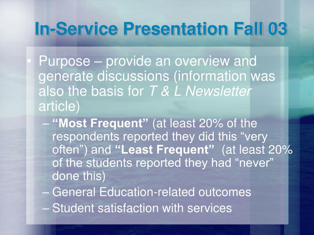 In-Service Presentation Fall 03