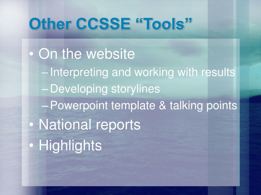 """Other CCSSE """"Tools"""""""
