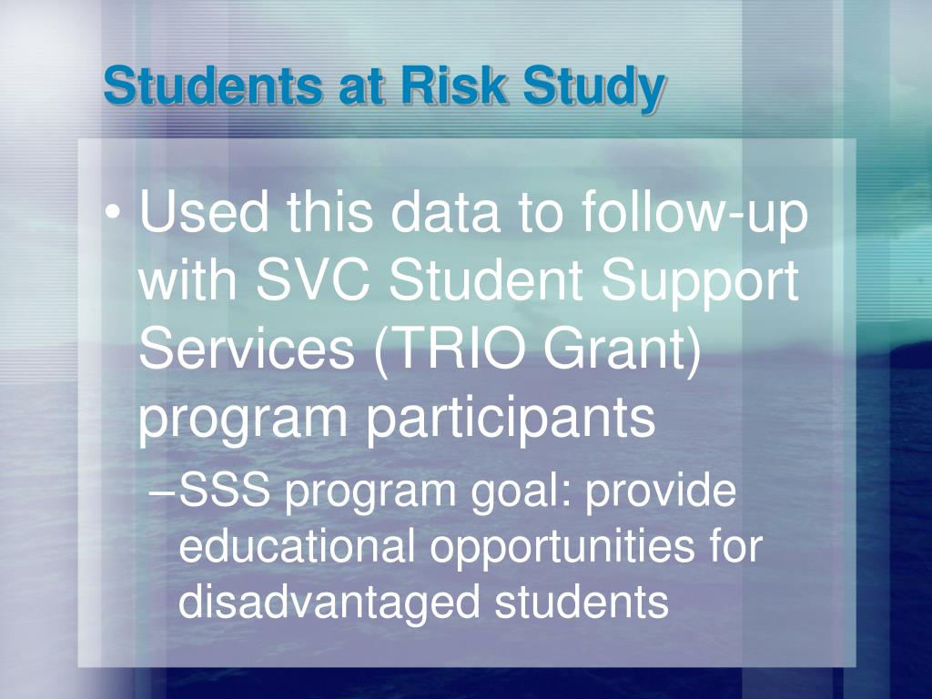 Students at Risk Study