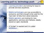 learning pull vs technology push