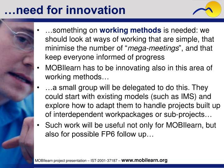 …need for innovation