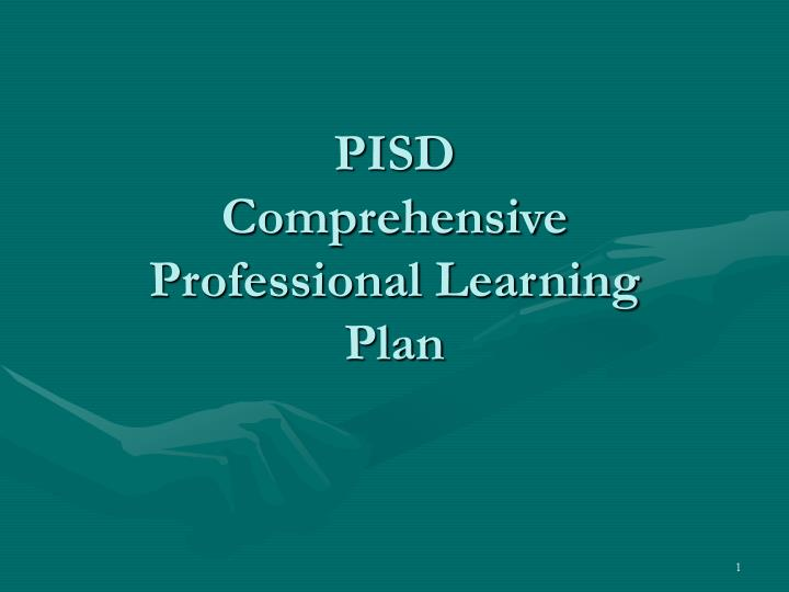 Pisd comprehensive professional learning plan