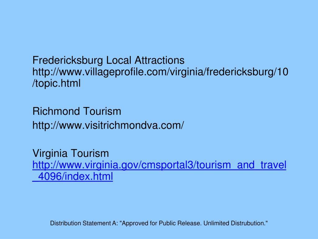 Fredericksburg Local Attractions http://www.villageprofile.com/virginia/fredericksburg/10/topic.html