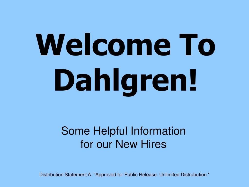 Welcome To Dahlgren!