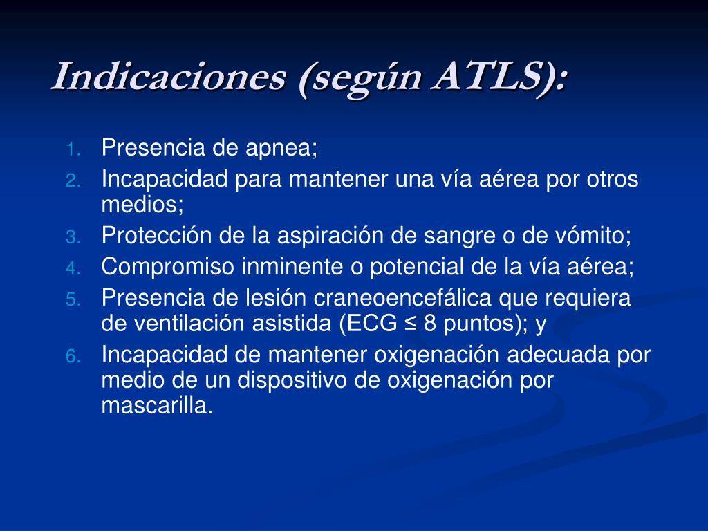 Indicaciones (según ATLS):