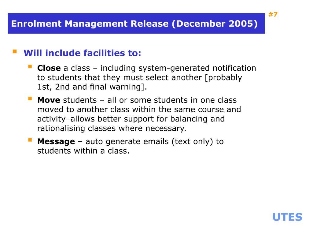 Enrolment Management Release (December 2005)
