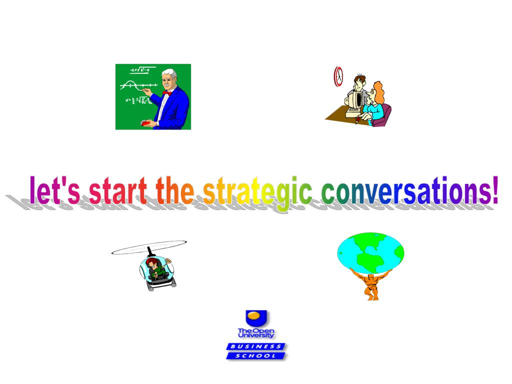 let's start the strategic conversations!