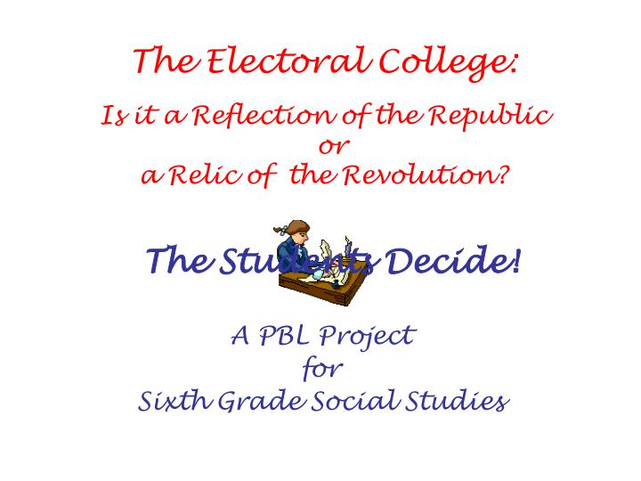A pbl project for sixth grade social studies