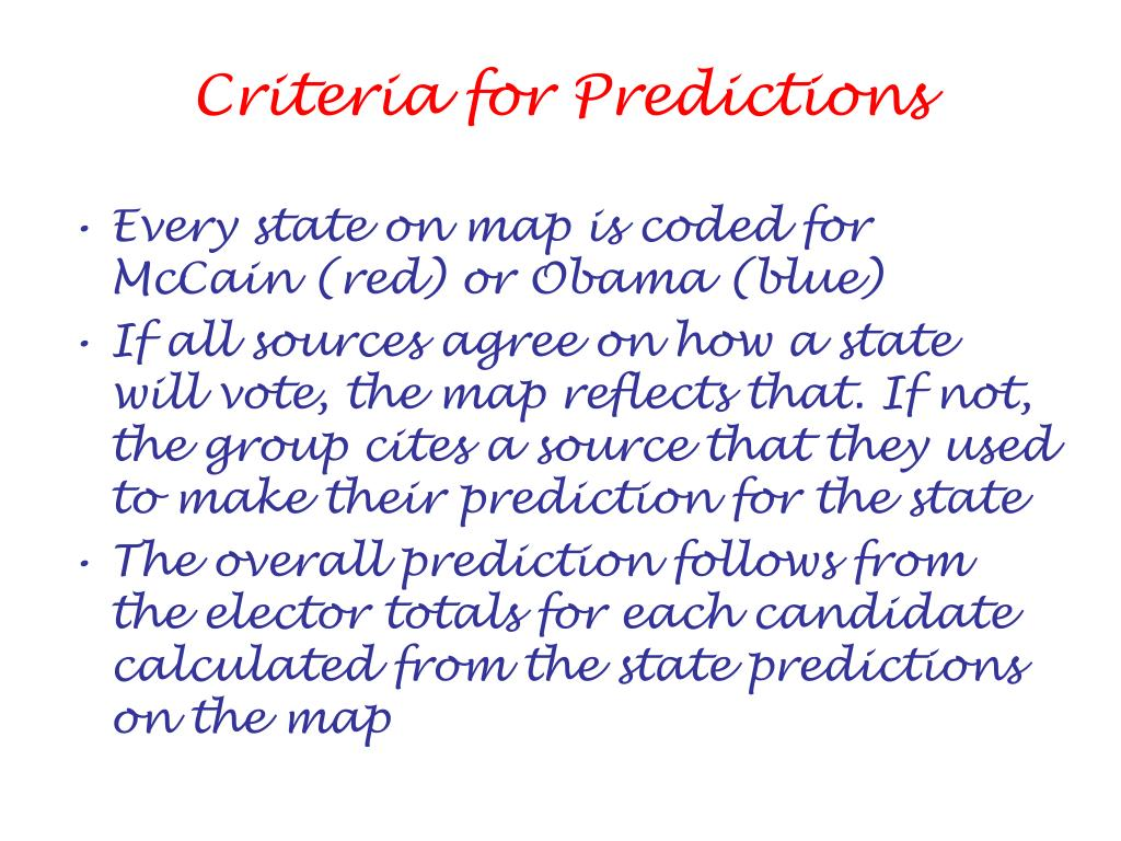 Criteria for Predictions