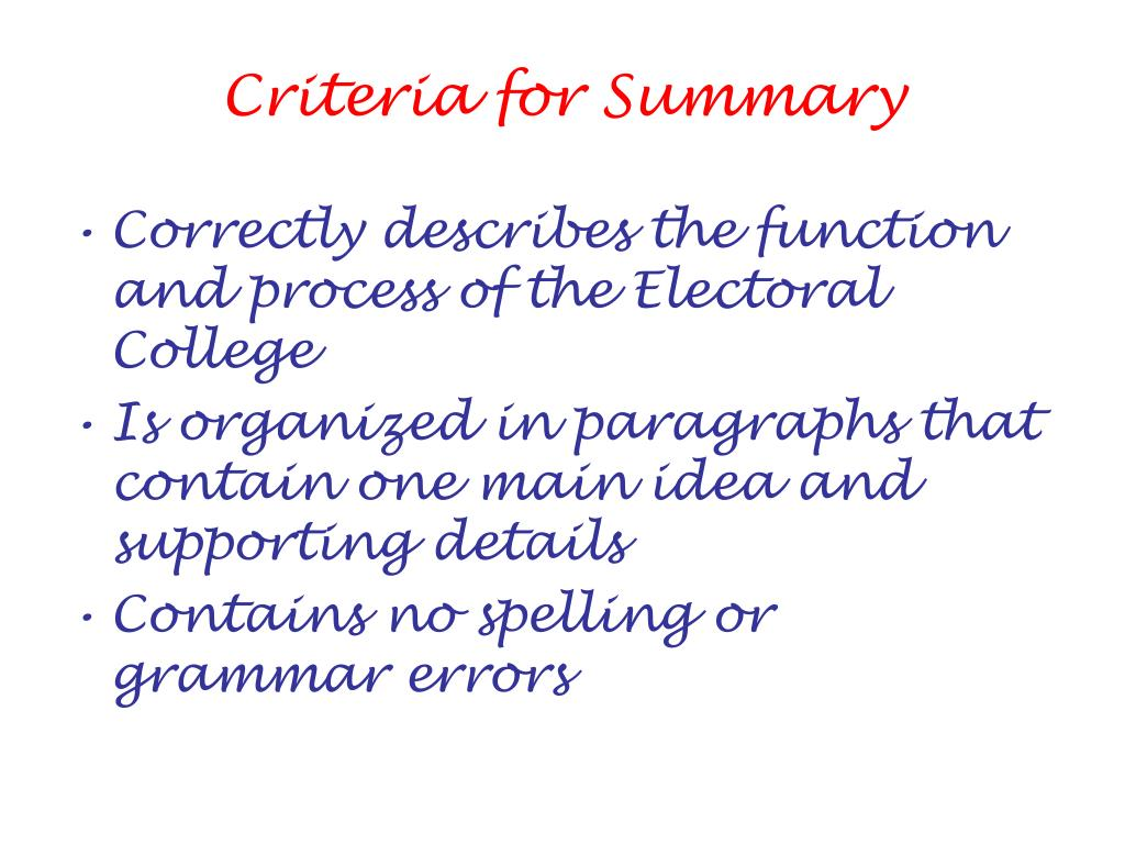 Criteria for Summary