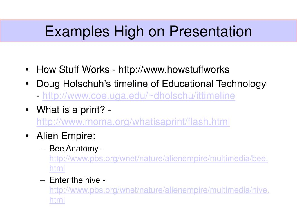 Examples High on Presentation