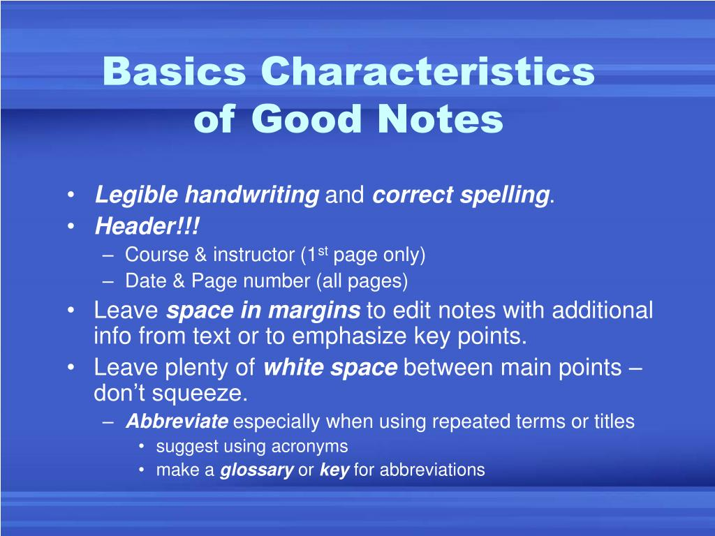 Basics Characteristics of Good Notes