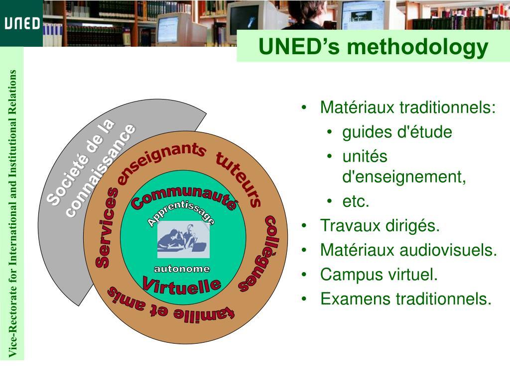 UNED's methodology
