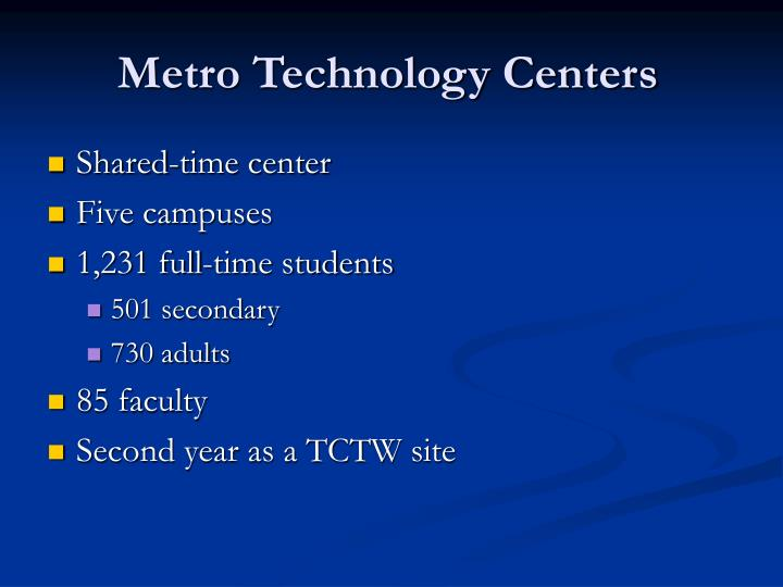 Metro technology centers2