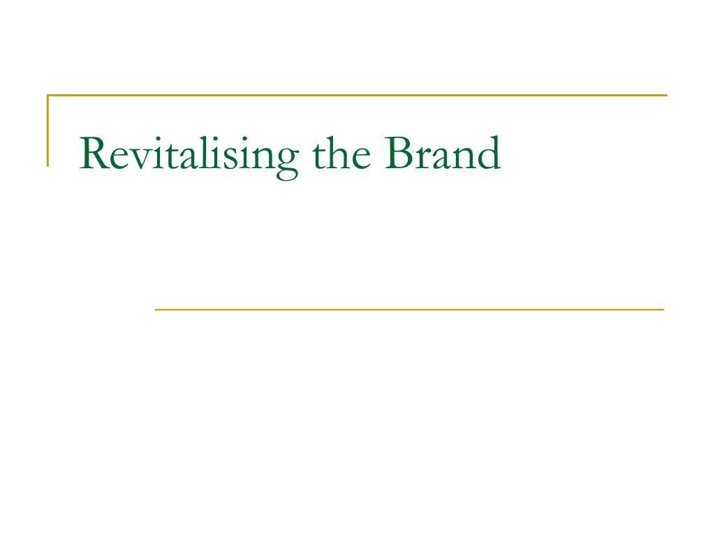 Revitalising the Brand