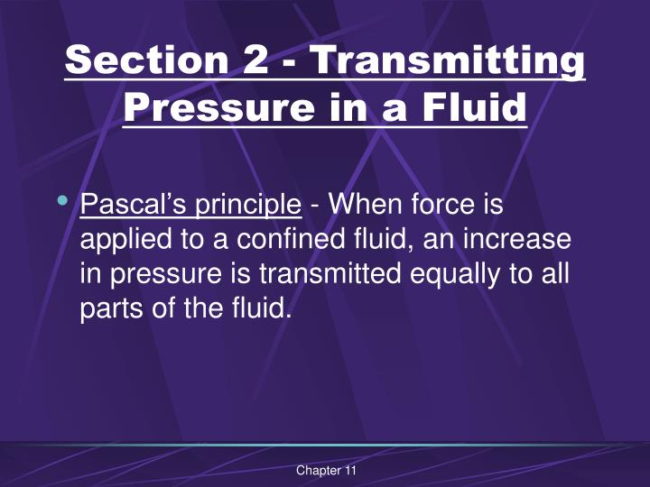 Section 2 - Transmitting Pressure in a Fluid