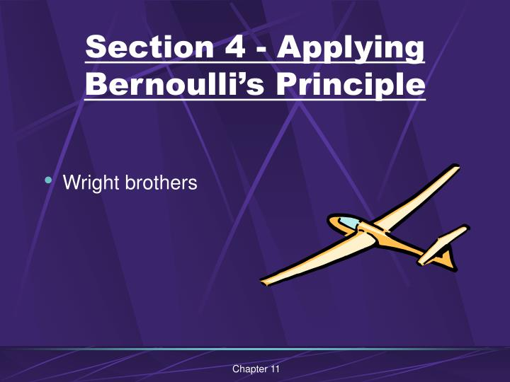 Section 4 - Applying Bernoulli's Principle