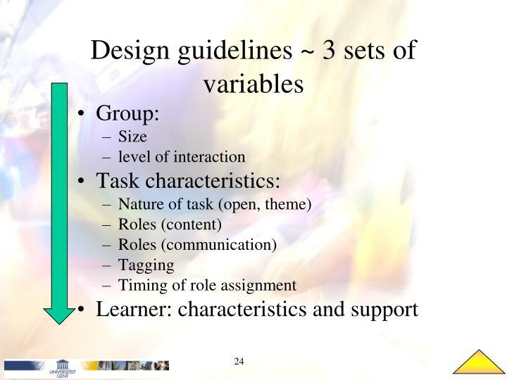 Design guidelines ~ 3 sets of variables