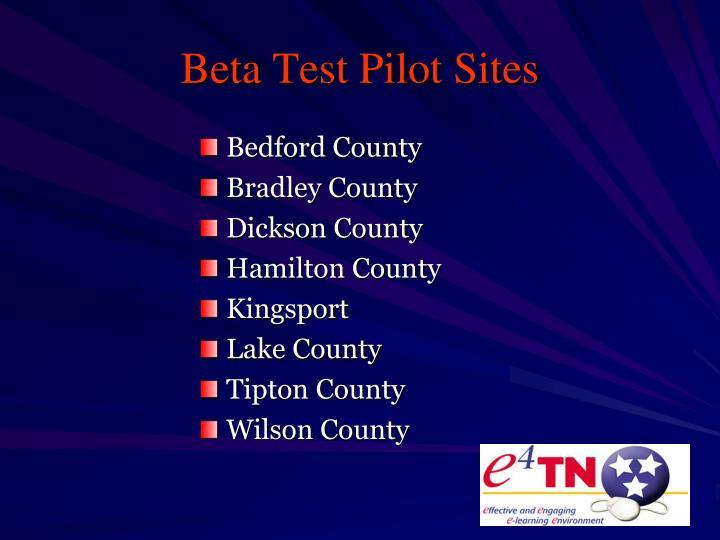 Beta Test Pilot Sites
