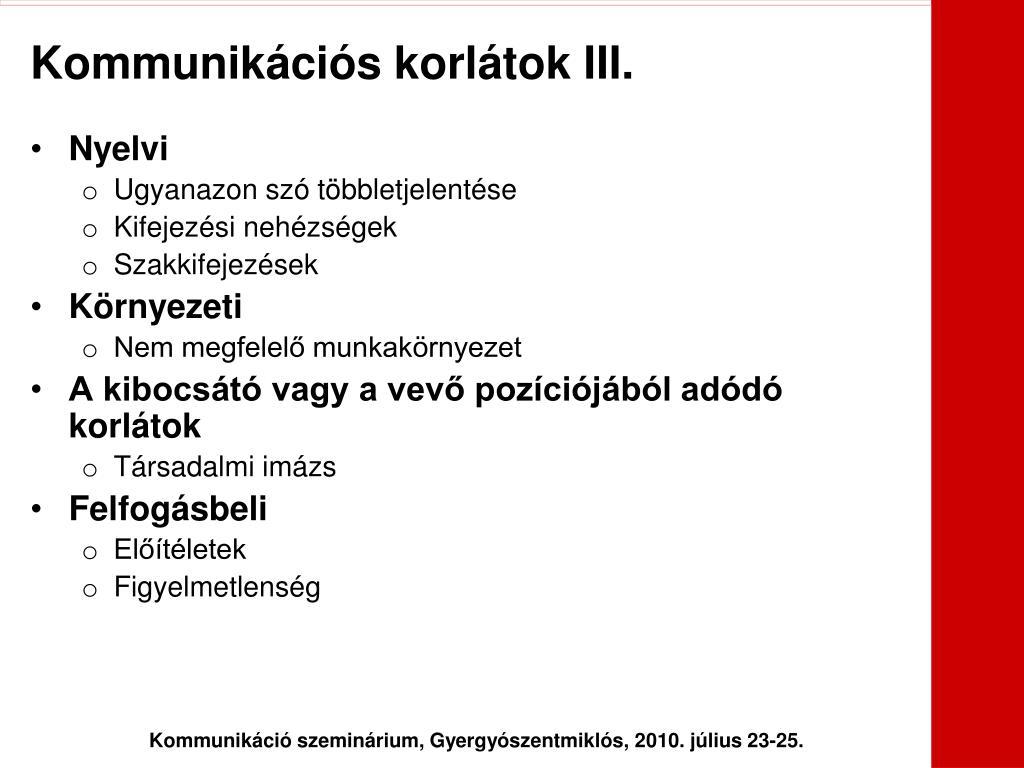 Kommunikációs korlátok III.