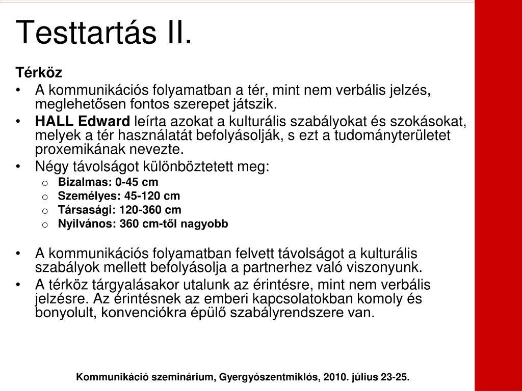 Testtartás II.