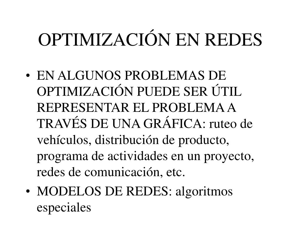 OPTIMIZACIÓN EN REDES