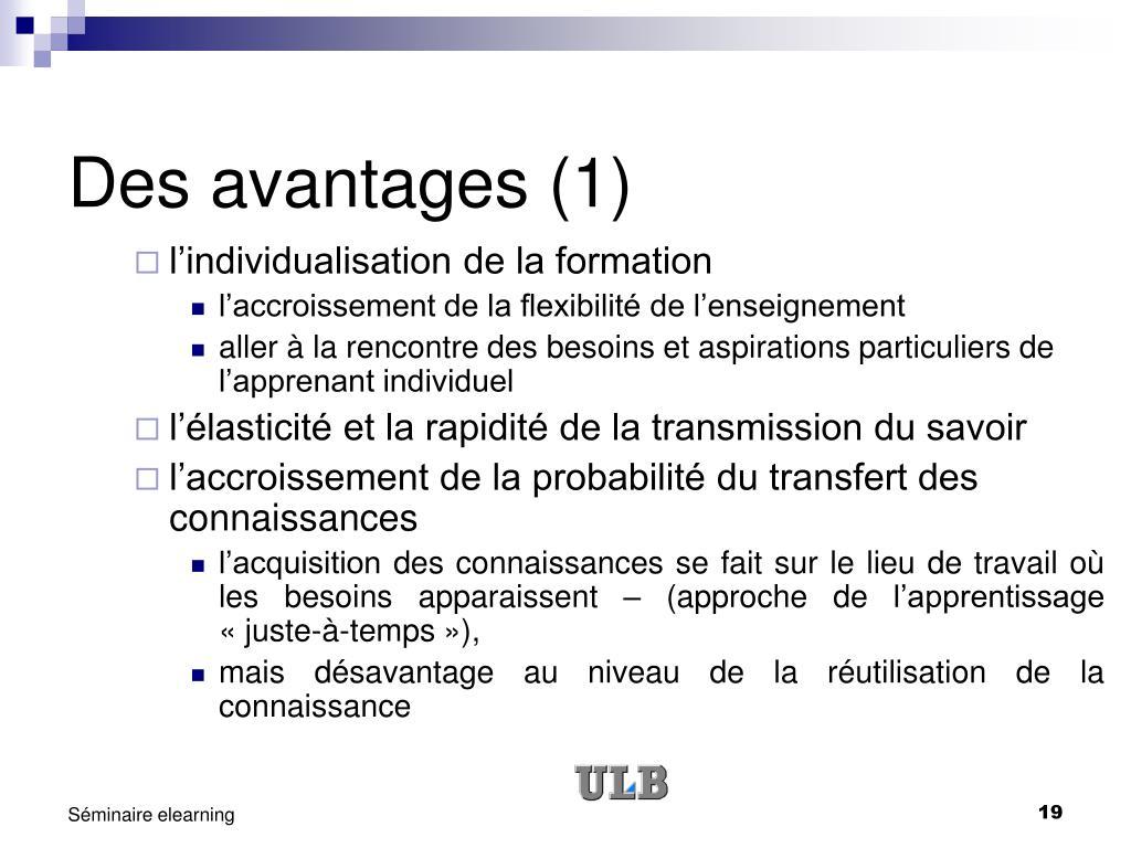 Des avantages (1)