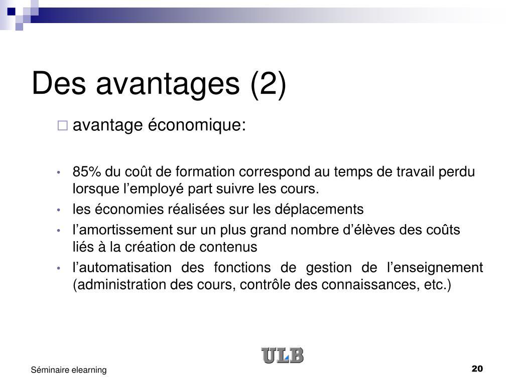 Des avantages (2)